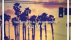 Tom Swoon vs. Ale Q & Sonny Noto - Alive