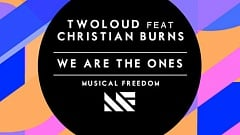 twoloud feat. Christian Burns - We Are The Ones