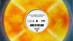 Alyx Ander & Tom Hall feat. BB Diamond – Sing To The Sun