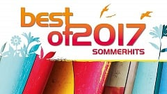 Best of 2017 - Sommerhits » [Tracklist]