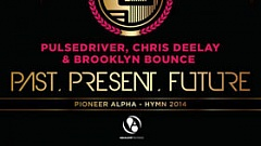 Pulsedriver, Chris Deelay & Brooklyn Bounce - Past Present Future