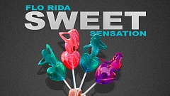 Flo Rida - Sweet Sensation