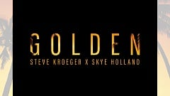 Steve Kroeger X Skye Holland - Golden