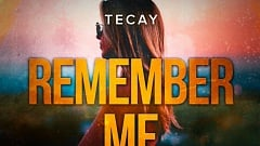 TeCay - Remember Me (Oliver Barabas Remix Edit)