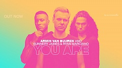 Armin van Buuren x Sunnery James & Ryan Marciano - You Are
