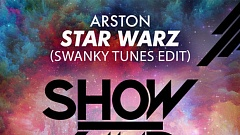 Arston - Star Warz (Swanky Tunes Edit)