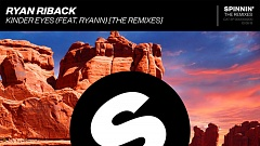 Ryan Riback - Kinder Eyes (ft. Ryann) (STVCKS & GSPR Remix)