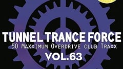 Tunnel Trance Force Vol. 63