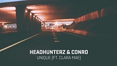 Headhunterz & Conro feat. Clara Mae - Unique