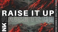 Sidney Samson x Killfake x Bobso Architect - Raise It Up