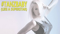 Wordz Deejay - Tanz Baby (like a Superstar)