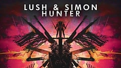 Lush & Simon - Hunter