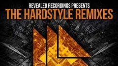 Revealed Recordings presents The Hardstyle Remixes EP