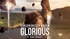 Synchronice x Kasum - Glorious [Free Download]
