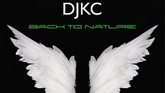 DJKC - Back To Nature