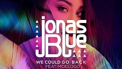 Jonas Blue feat. Moelogo - WE Could Go Back (Jonas Blue & Jack Wins Remix)