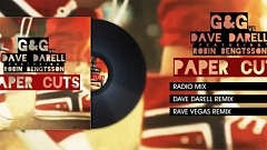 G&G vs. Dave Darell feat. Robin Bengtsson - Paper Cuts