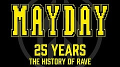 Mayday 25 Years - The History Of Rave [Tracklist]