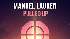 Manuel Lauren - Pulled Up