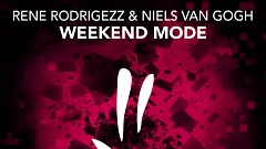 Rene Rodrigezz & Niels Van Gogh - Weekend Mode