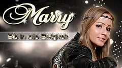 Marry - Bis In Alle Ewigkeit