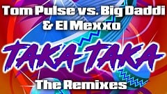 Tom Pulse vs. Big Daddi & El Mexxo - Taka Taka (Abel Romez Remix)