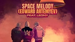 VIZE x Alan Walker feat. Leony – Space Melody (Edward Artemyev)
