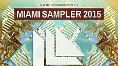 Revealed Recordings Miami Sampler 2015