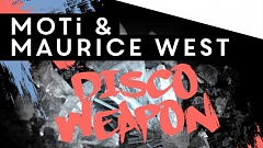 MOTi & Maurice West - Disco Weapon