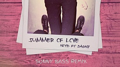NOTD feat. Daggy - Summer of Love (Sonny Bass Remix)