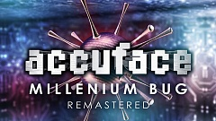 Accuface - Millenium Bug (Remastered)