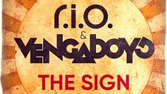 R.I.O. & Vengaboys - The Sign