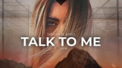 Sander W. & MKJ feat. Coline - Talk To Me