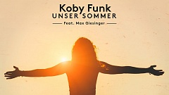 Koby Funk feat. Max Giesinger - Unser Sommer