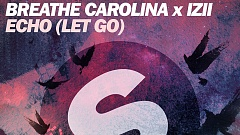 Musikvideo » Breathe Carolina x IZII - Echo (Let Go)