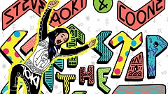 Steve Aoki & Coone - Can't Stop The Swag