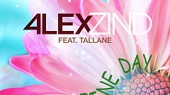 Alex Zind feat. Tallane - It's a Fine Day
