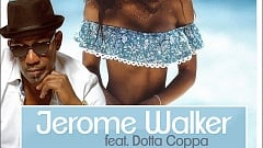 Jerome Walker feat. Dotta Coppa - Mysterious Girl