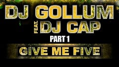 DJ Gollum feat. DJ Cap - Give Me Five (Easter Rave Hymn 2k14)