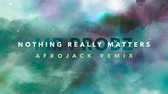 Mr. Probz - Nothing Really Matters (Afrojack Remix)