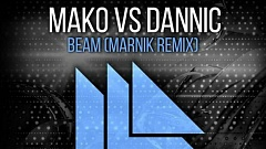 Mako vs. Dannic - Beam (Marnik Remix) [Free Download]