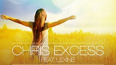 Chris Excess feat. Lexine - It Feels So Good
