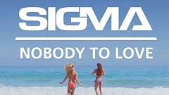 Sigma - Nobody to Love (+ Remixes)
