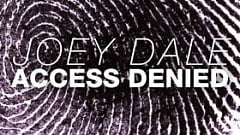 Joey Dale - Access Denied