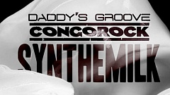 Daddy's Groove & Congorock - Synthemilk
