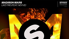 Madison Mars feat. Nevve - Like Fire