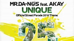 Mr.Da-Nos feat. Akay - Unique (Official Street Parade Theme 2016)