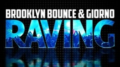 Brooklyn Bounce & Giorno - Raving