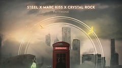 STEEL, Marc Kiss & Crystal Rock - Payphone