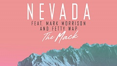 Nevada feat. Mark Morrison & Fetty Wap - The Mack